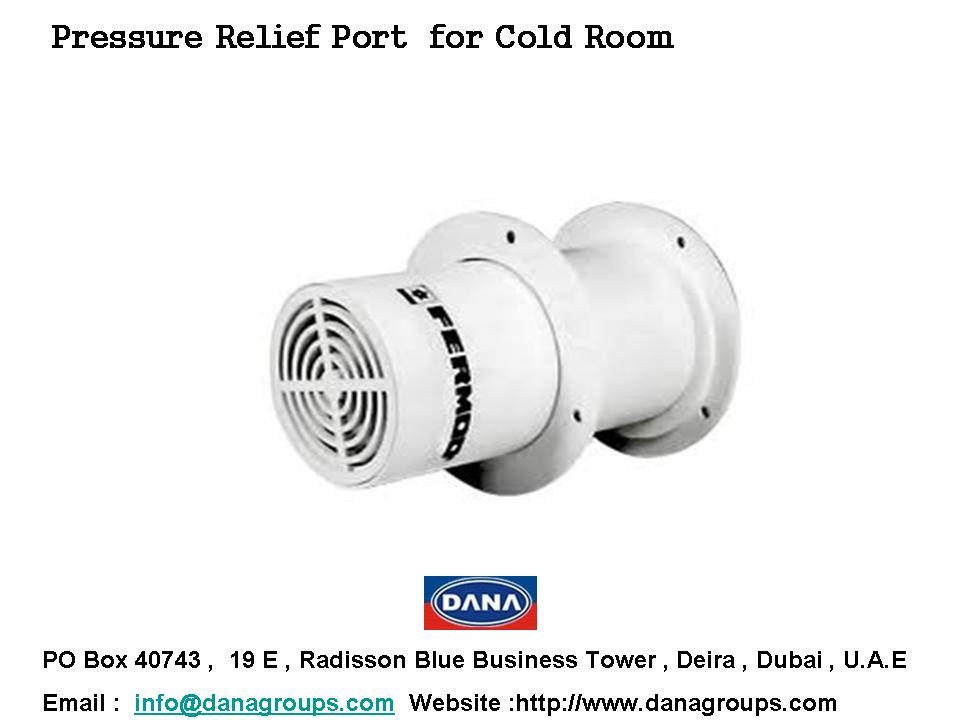 Pressure Relief Port For Cold Room